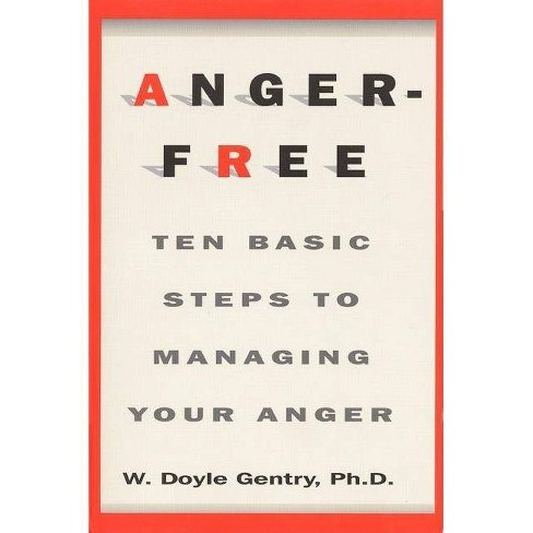 Anger-Free - by  W D Gentry (Paperback) - image 1 of 1