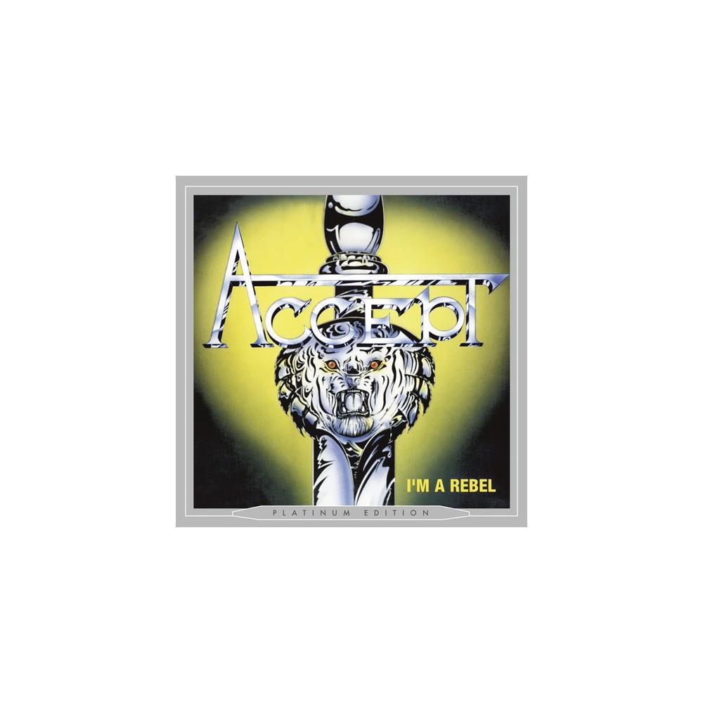 Accept - I'm A Rebel (Platinum Edition) (CD)