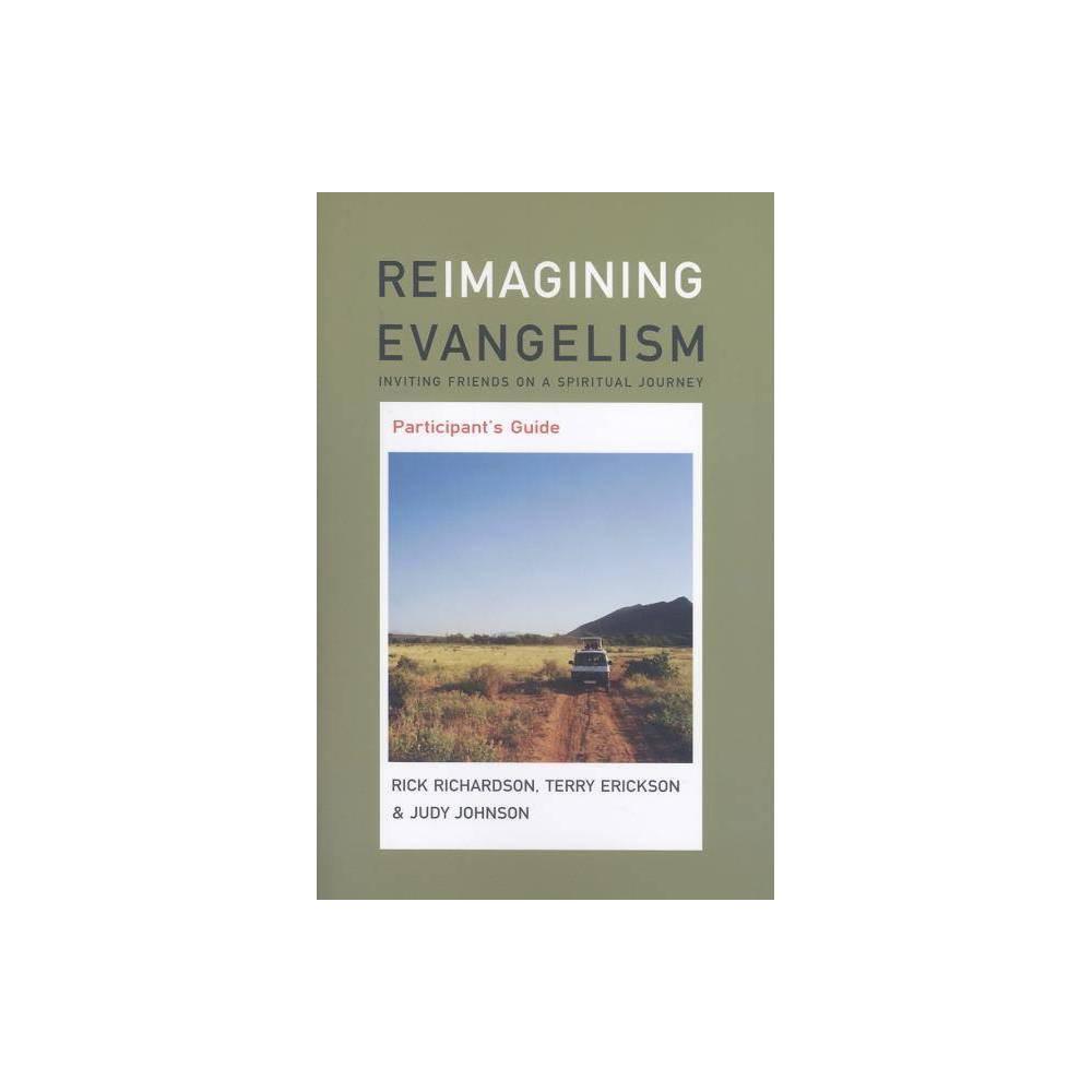 Reimagining Evangelism Participant S Guide Reimagining Evangelism Curriculum Set By Judy Johnson Terry Erickson Paperback