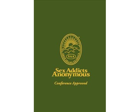 Sex Addicts Anonymous : Literature Committee Approved (Paperback) - image 1 of 1