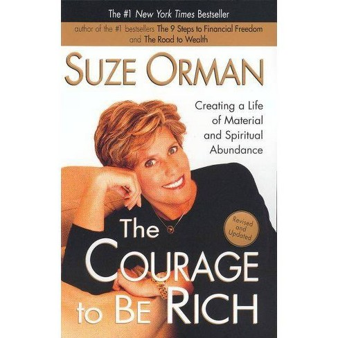 The Courage to Be Rich - by  Suze Orman (Paperback) - image 1 of 1