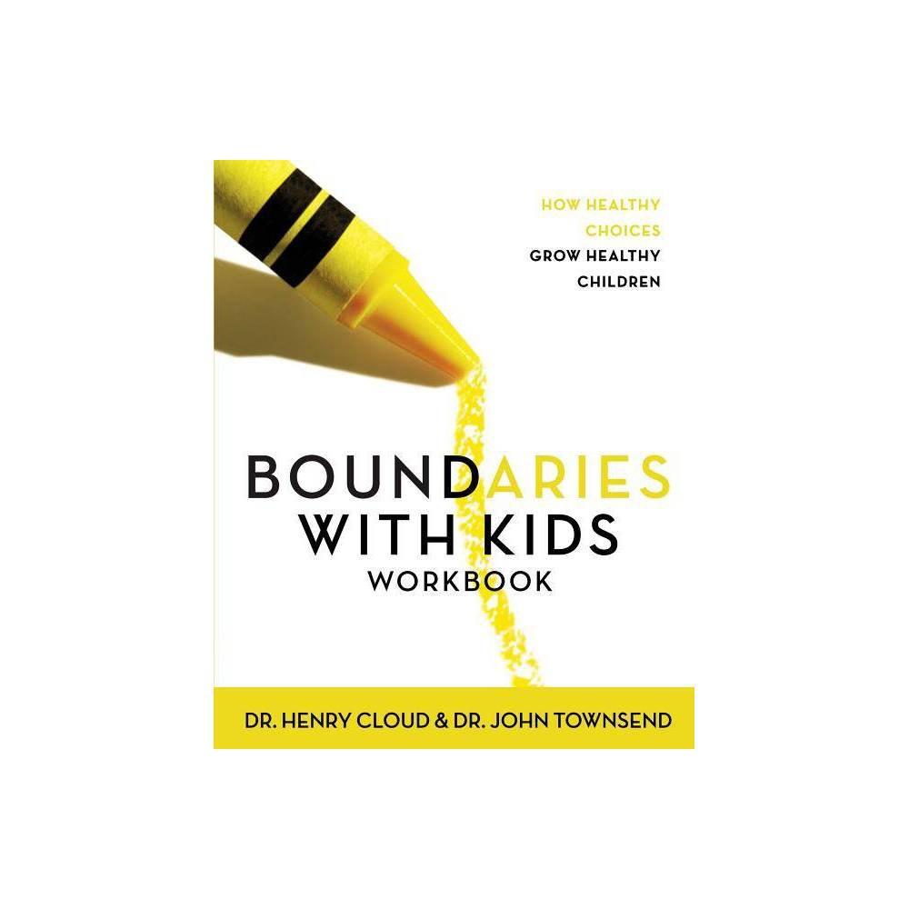 Boundaries With Kids Workbook By Henry Cloud John Townsend Paperback