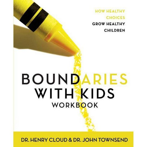 Boundaries with Kids Workbook - by  Henry Cloud & John Townsend (Paperback) - image 1 of 1