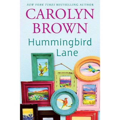Hummingbird Lane - by  Carolyn Brown (Paperback)