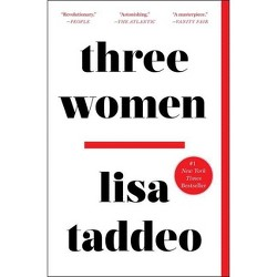 Three Women - by Lisa Taddeo (Paperback)