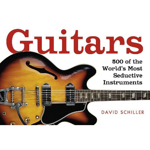 Guitars - by  David Schiller (Paperback) - image 1 of 1