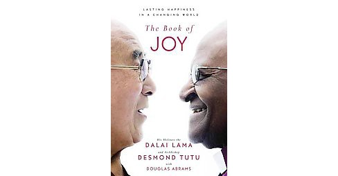 Book of Joy : Lasting Happiness in a Changing World (Large Print) (Paperback) (His Holiness The Dalai - image 1 of 1