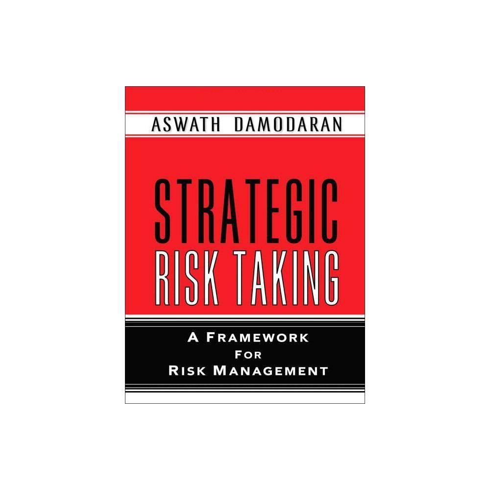 Strategic Risk Taking By Aswath Damodaran Paperback
