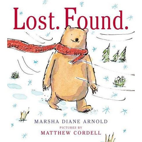 Lost. Found. - by  Marsha Diane Arnold (Hardcover) - image 1 of 1