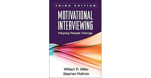 Motivational Interviewing : Helping People Change (Hardcover) (William R. Miller & Stephen Rollnick) - image 1 of 1