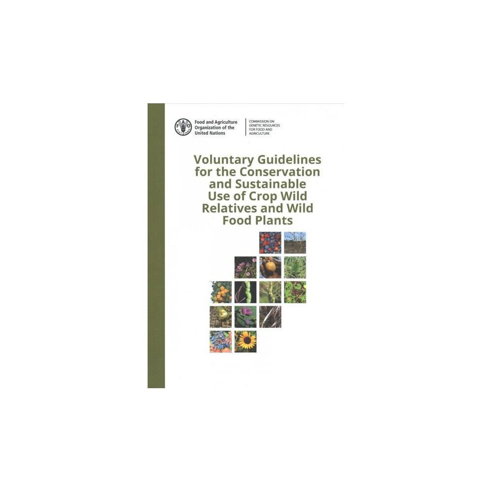 Voluntary Guidelines for the Conservation and Sustainable Use of Crop Wild Relatives and Wild Food