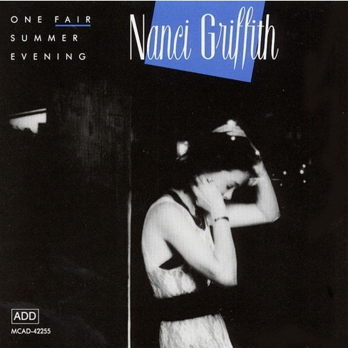 Nanci Griffith - One Fair Summer Evening (CD) - image 1 of 1