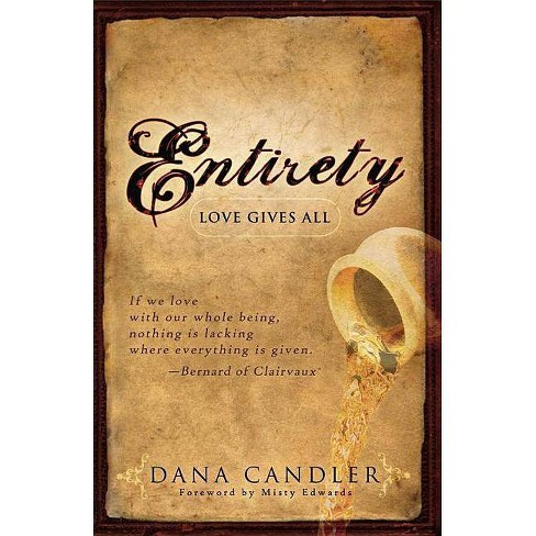 Entirety - by  Dana Candler (Paperback) - image 1 of 1