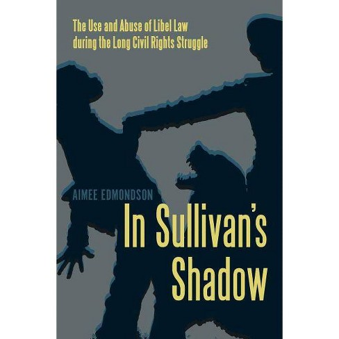 In Sullivan's Shadow - by  Aimee Edmondson (Paperback) - image 1 of 1