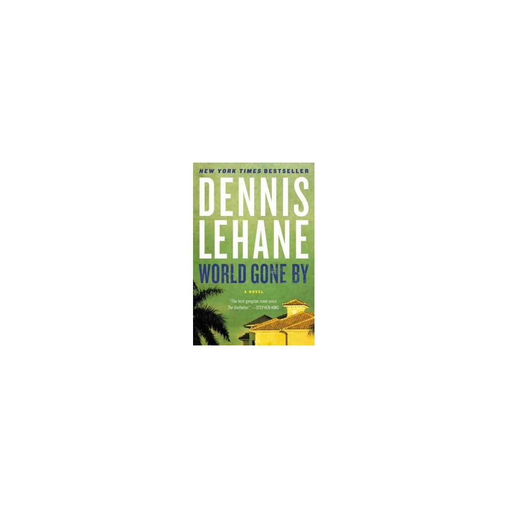 World Gone by (Reprint) (Paperback) (Dennis Lehane)