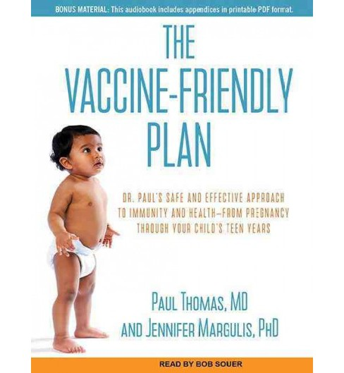 Vaccine-friendly Plan : Dr. Paul's Safe and Effective Approach to Immunity and Health-from Pregnancy - image 1 of 1
