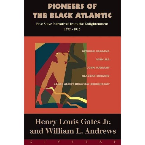 Pioneers of the Black Atlantic - by  Henry Louis Gates (Paperback) - image 1 of 1