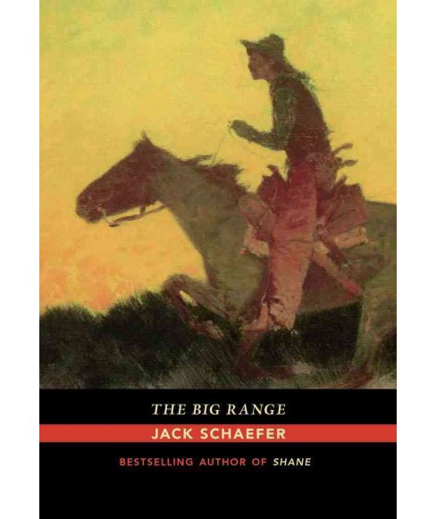 Big Range (Paperback) (Jack Schaefer) - image 1 of 1