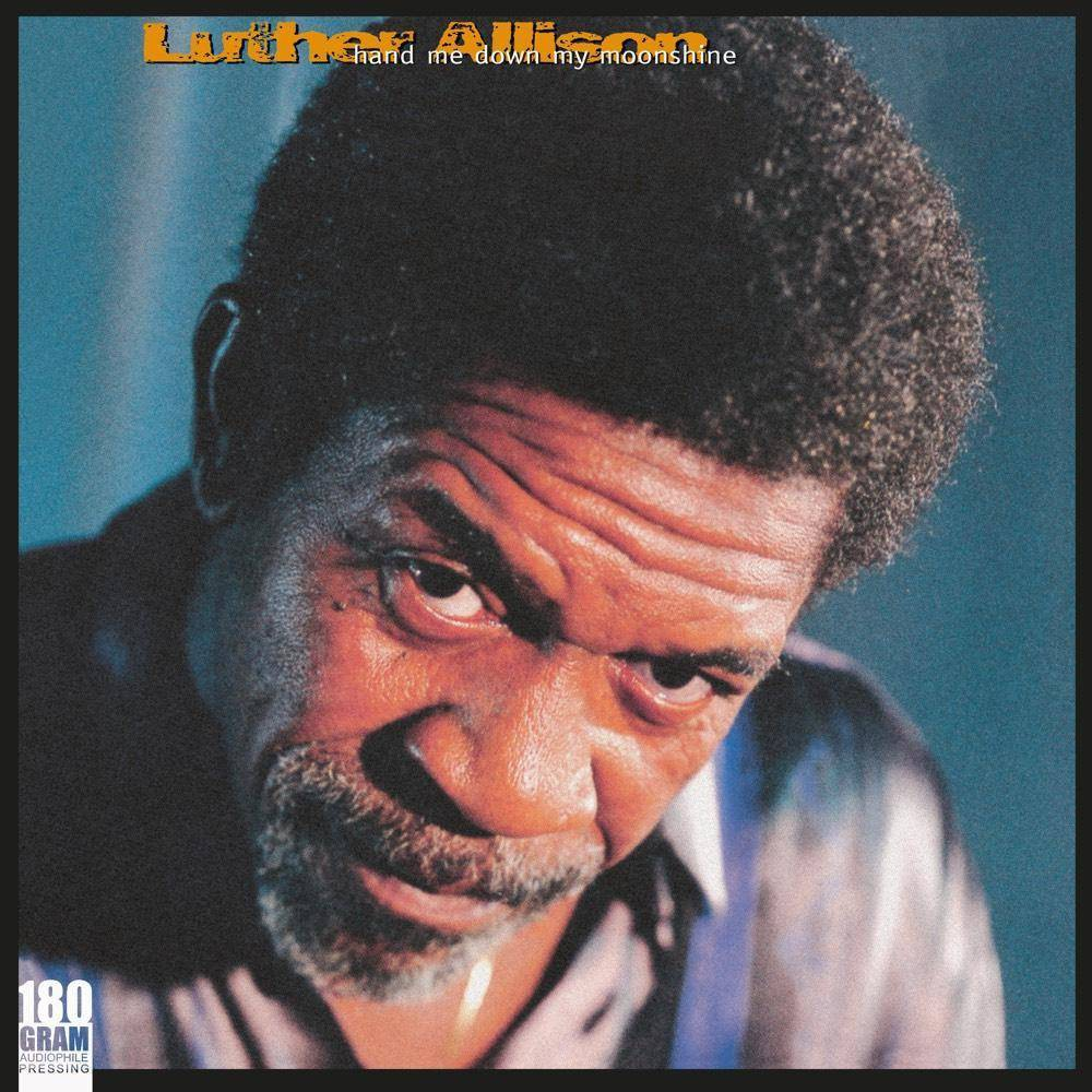Luther Allison Hand Me Down My Moonshine Vinyl