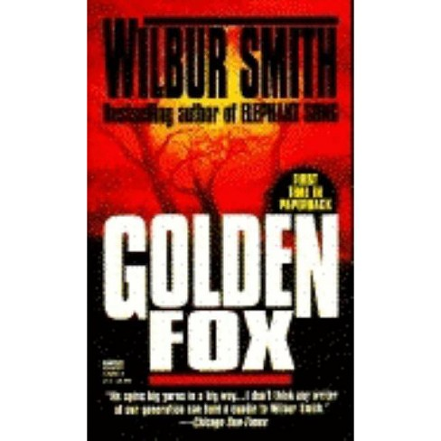 Golden Fox - by  Wilbur Smith (Paperback) - image 1 of 1