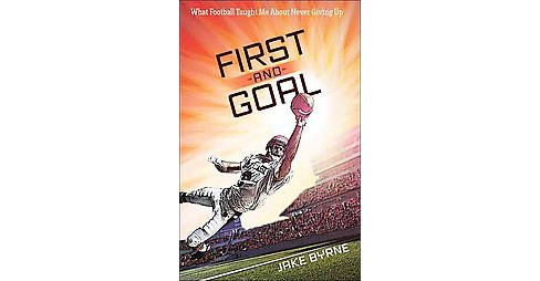First and Goal (Paperback) (Jake Byrne) - image 1 of 1