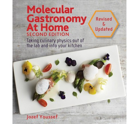 Molecular Gastronomy at Home : Taking Culinary Physics Out of the Lab and into Your Kitchen - image 1 of 1