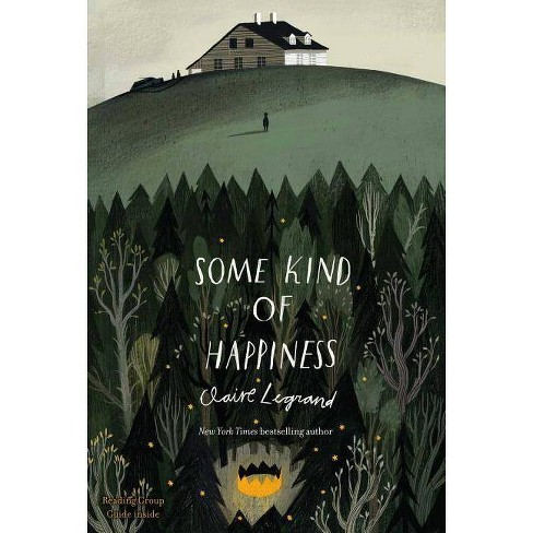 Some Kind of Happiness - by Claire Legrand - image 1 of 1