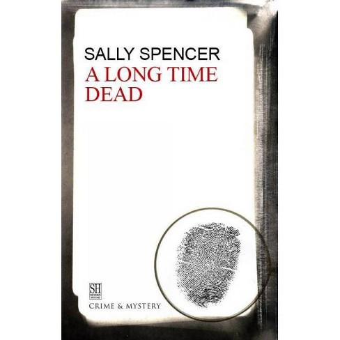 A Long Time Dead - (Severn House Large Print) by  Sally Spencer (Hardcover) - image 1 of 1