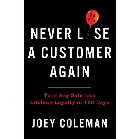 never lose a customer again