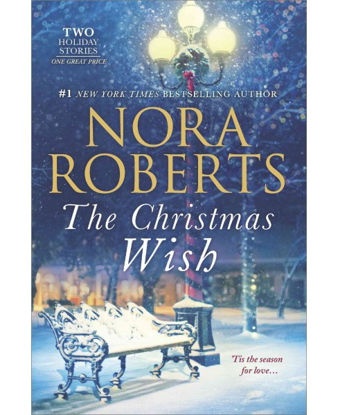 Christmas Wish : All I want for Christmas / First Impressions (Paperback) (Nora Roberts) - image 1 of 1