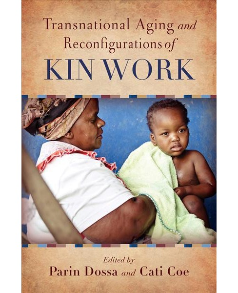Transnational Aging and Reconfigurations of Kin Work (Hardcover) - image 1 of 1