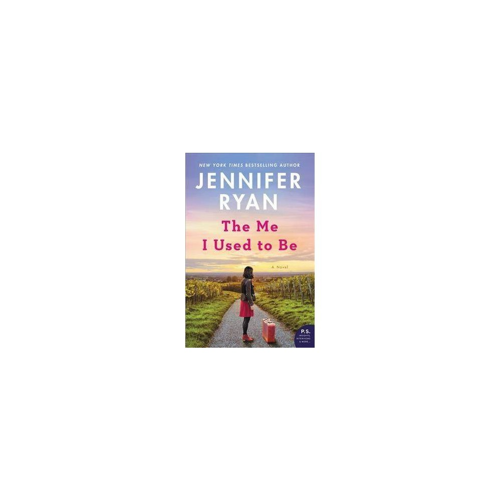 Me I Used to Be - by Jennifer Ryan (Paperback)