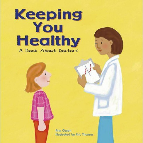 Keeping You Healthy - (Community Workers (Cavendish Square)) by  Ann Owen (Paperback) - image 1 of 1