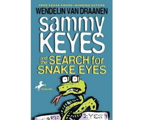 Sammy Keyes and the Search for Snake Eyes by Wendelin Van Draanen - image 1 of 1