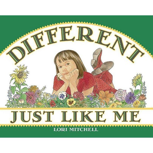 Different Just Like Me - by  Lori Mitchell (Paperback) - image 1 of 1