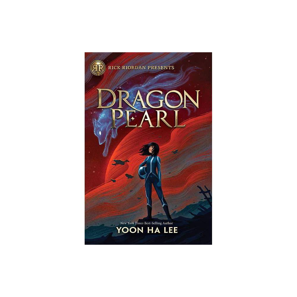 Dragon Pearl By Yoon Ha Lee Hardcover