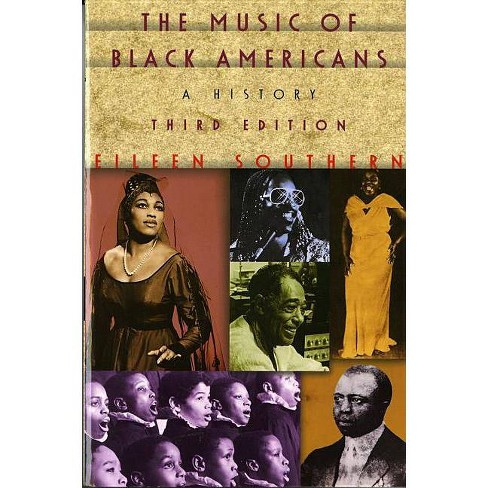 The Music of Black Americans - 3 Edition by  Eileen Southern (Paperback) - image 1 of 1