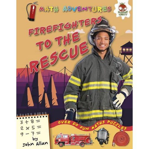 Firefighters to the Rescue - (Math Adventures (Step 1)) by  John Allan (Hardcover) - image 1 of 1