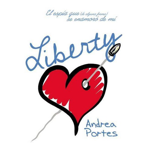 Liberty - by  Andrea Portes (Paperback) - image 1 of 1