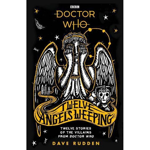 Doctor Who: Twelve Angels Weeping - by  Dave Rudden (Hardcover) - image 1 of 1