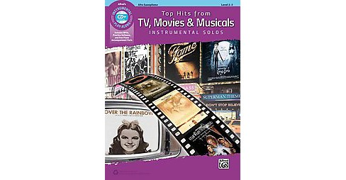 Top Hits from TV, Movies & Musicals Instrumental Solos : Alto Sax (Paperback) - image 1 of 1