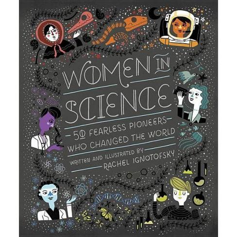 Women in Science - by  Rachel Ignotofsky (Hardcover) - image 1 of 1