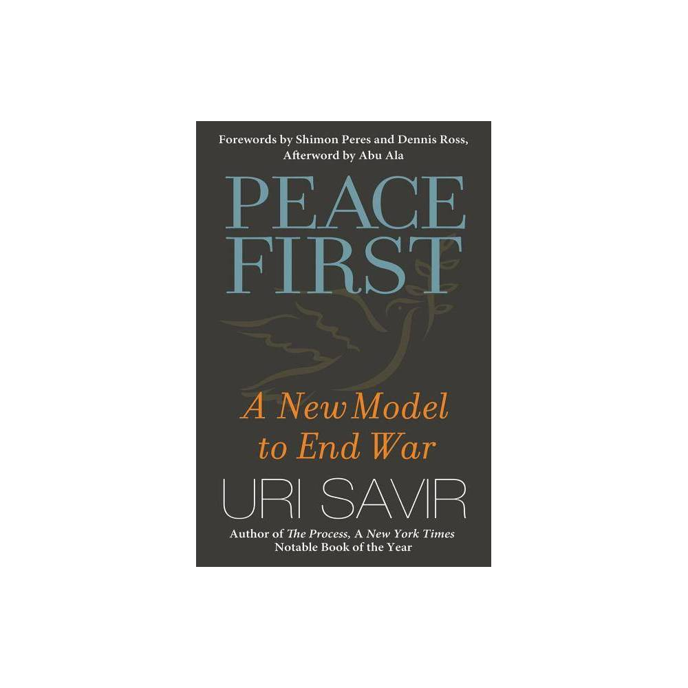 Peace First Bk Currents By Uri Savir Hardcover