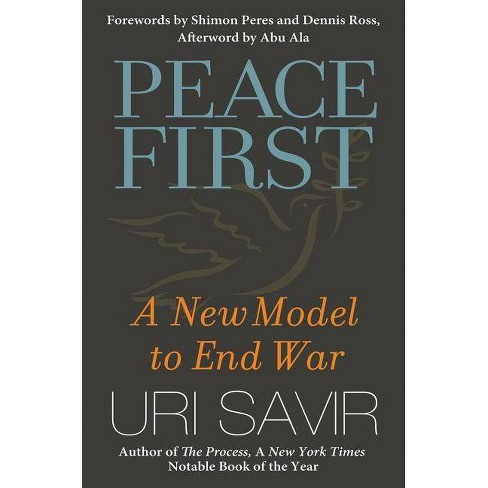 Peace First - (BK Currents) by  Uri Savir (Hardcover) - image 1 of 1