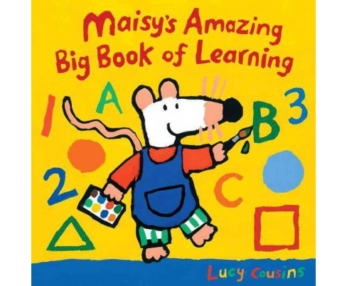 Maisy's Amazing Big Book of Learning -  (Maisy) by Lucy Cousins (School And Library) - image 1 of 1