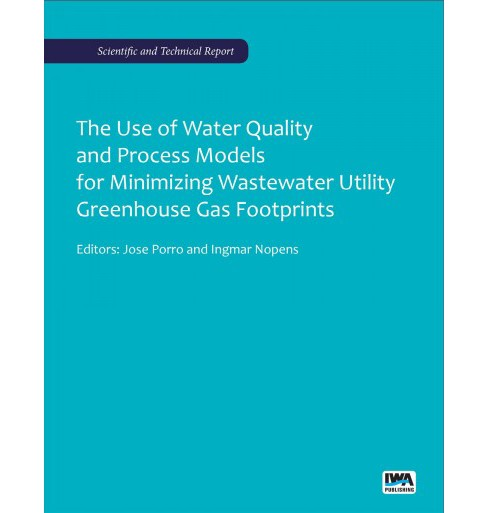 Use of Water Quality and Process Models for Minimizing Wastewater Utility Greenhouse Gas Footprints - image 1 of 1