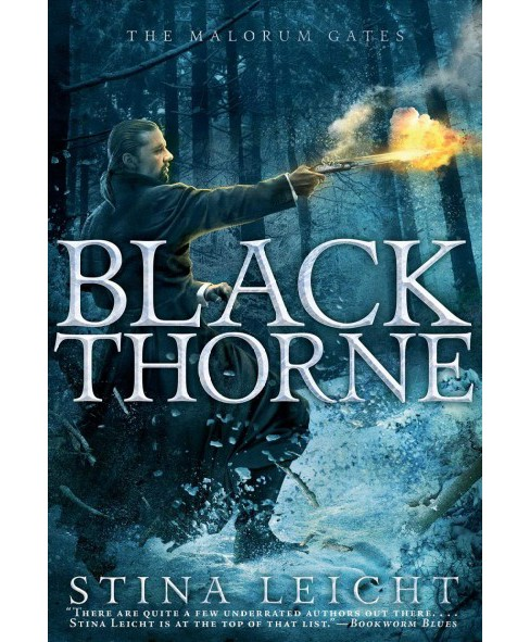 Blackthorne -  (The Malorum Gates) by Stina Leicht (Hardcover) - image 1 of 1
