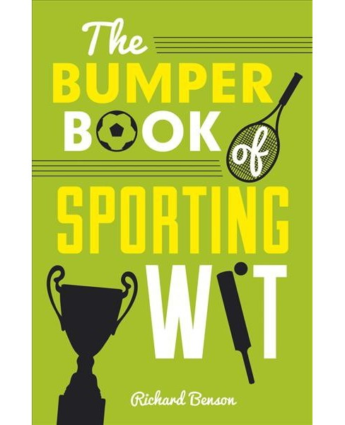 Bumper Book of Sporting Wit (Hardcover) (Richard Benson) - image 1 of 1