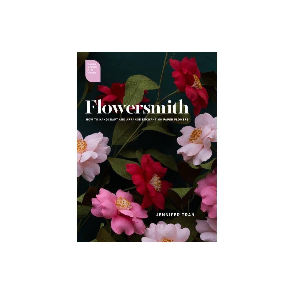 Flowersmith By Jennifer Tran Paperback