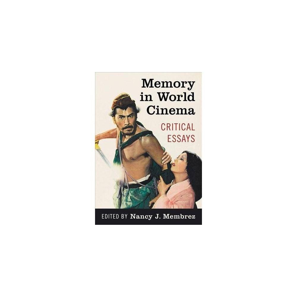 Memory in World Cinema : Critical Essays - (Paperback)